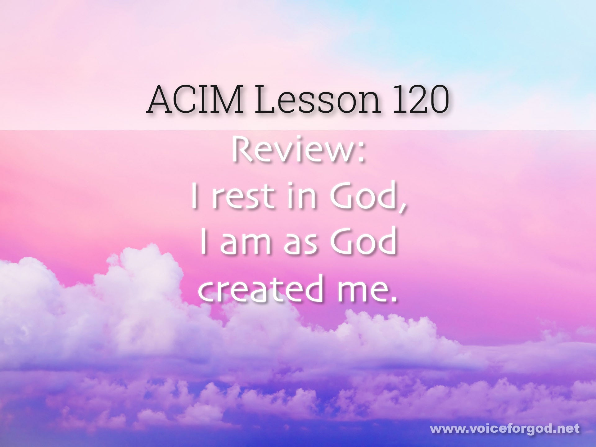 ACIM Lesson 120 - A Course in Miracles Workbook Lesson 120