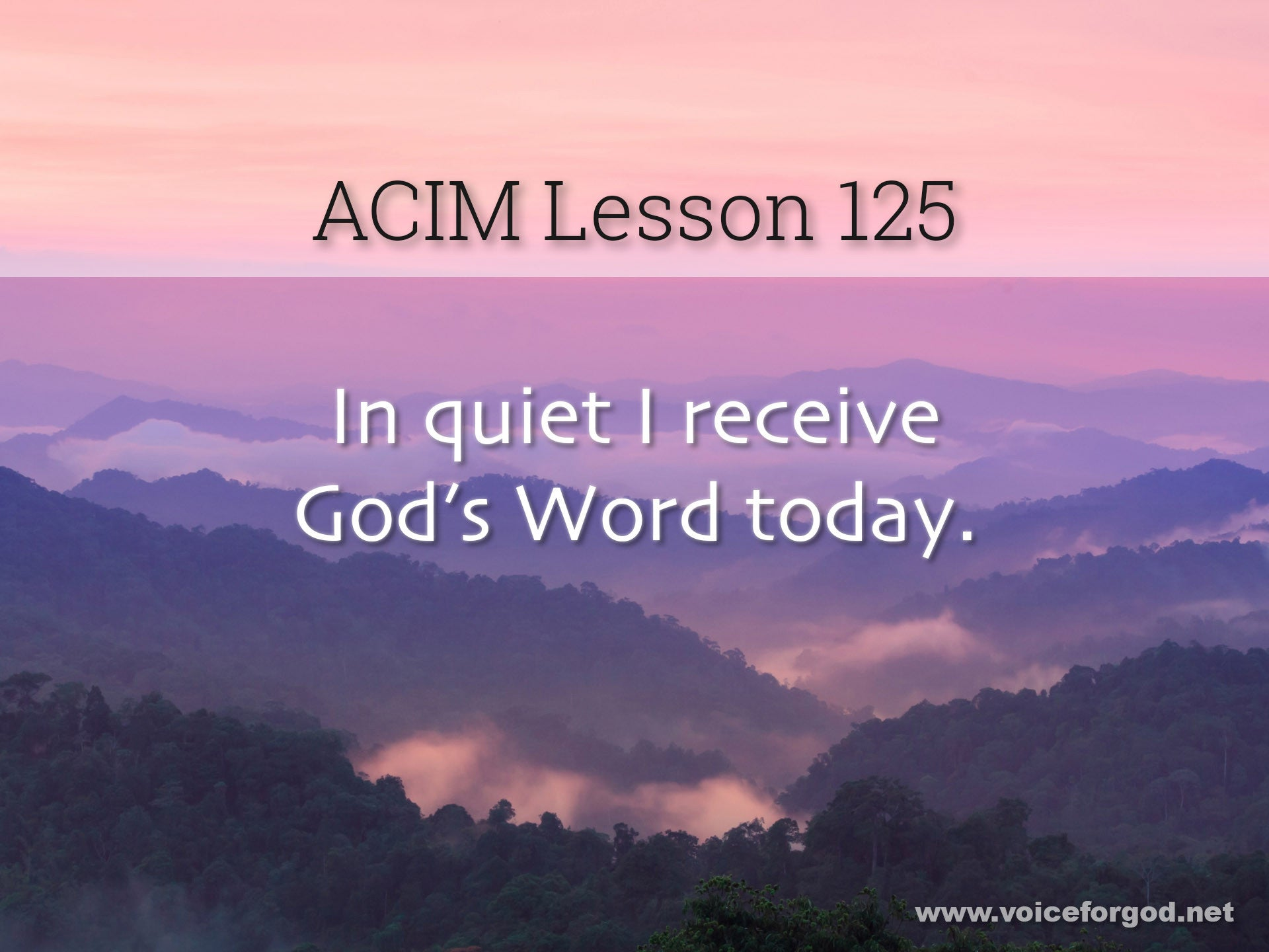 ACIM Lesson 125 - A Course in Miracles Workbook Lesson 125