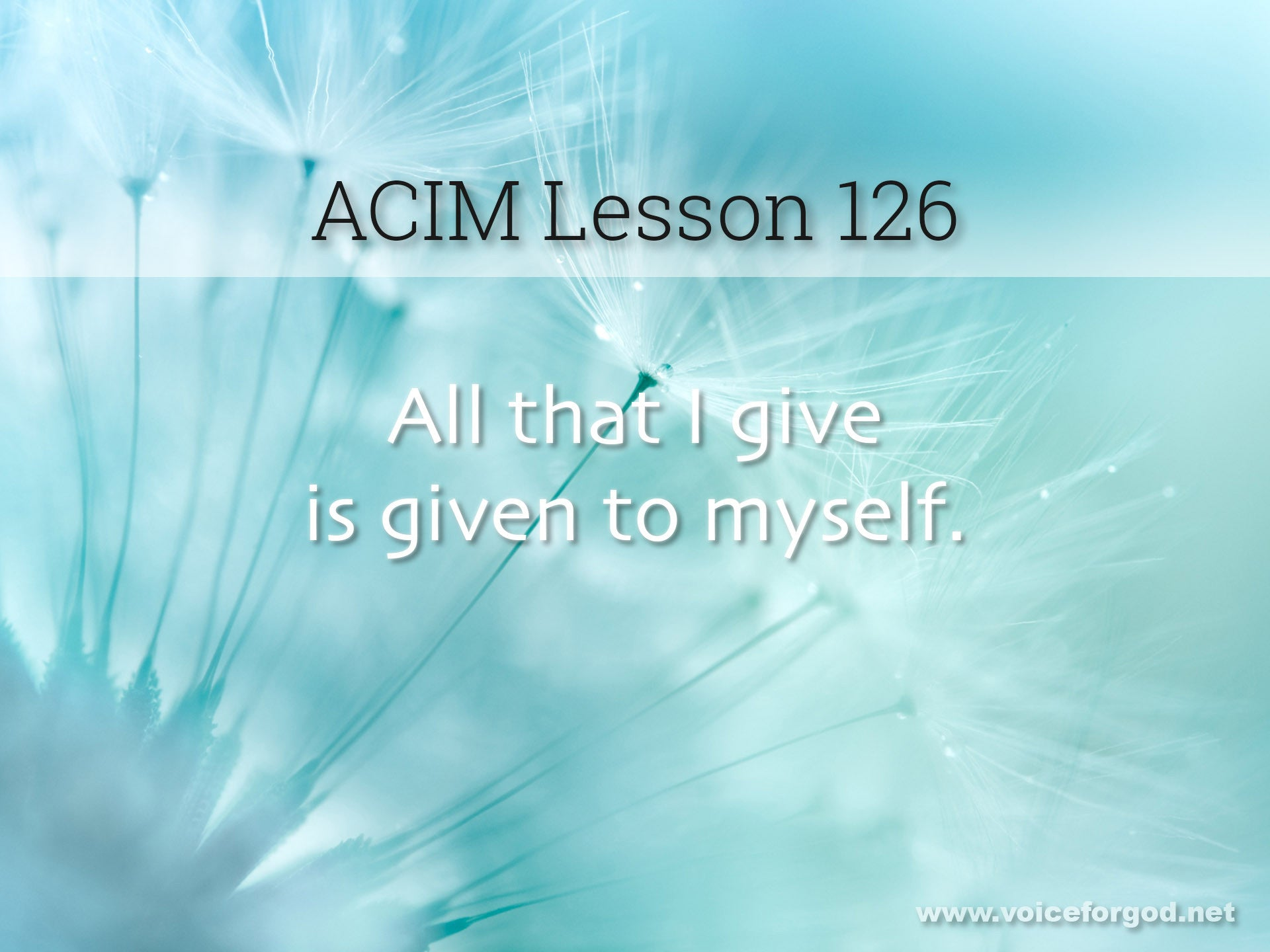 ACIM Lesson 126 - A Course in Miracles Workbook Lesson 126
