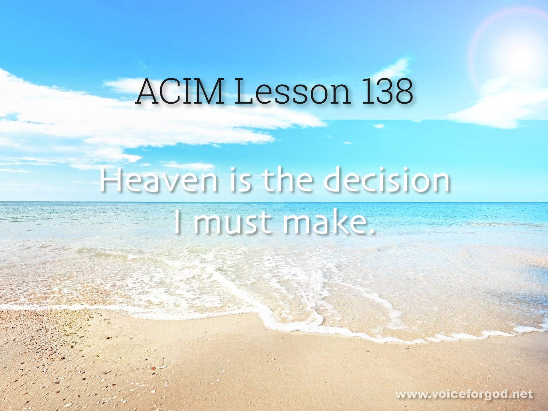 ACIM Lesson 138 - A Course in Miracles Workbook Lesson 138