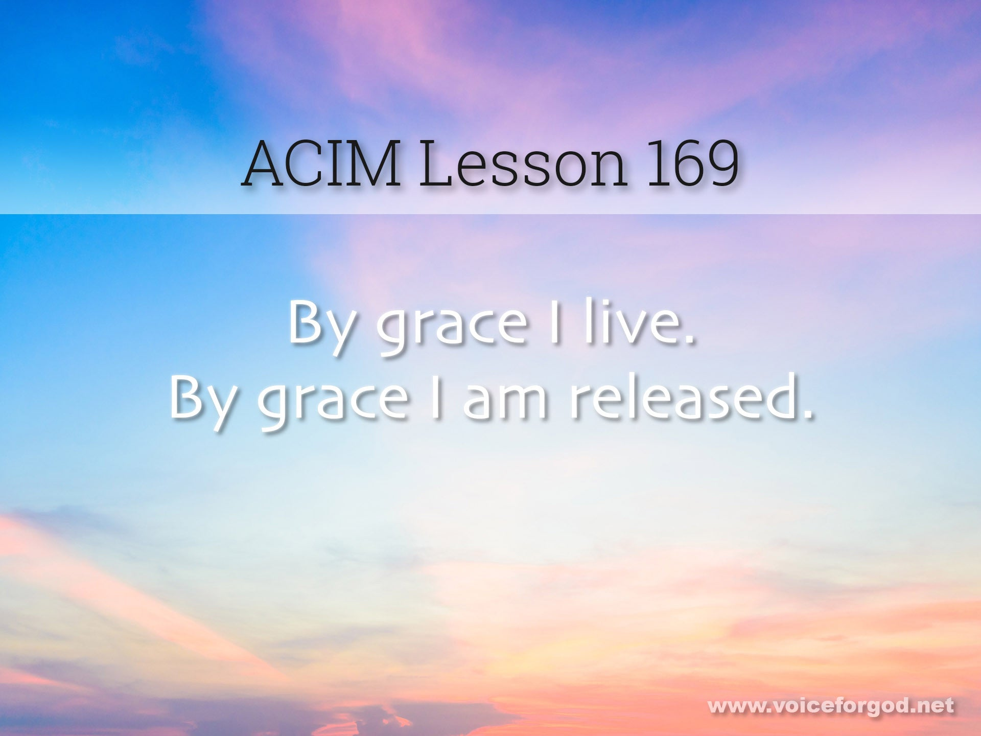 ACIM Lesson 169 - A Course in Miracles Workbook Lesson 169