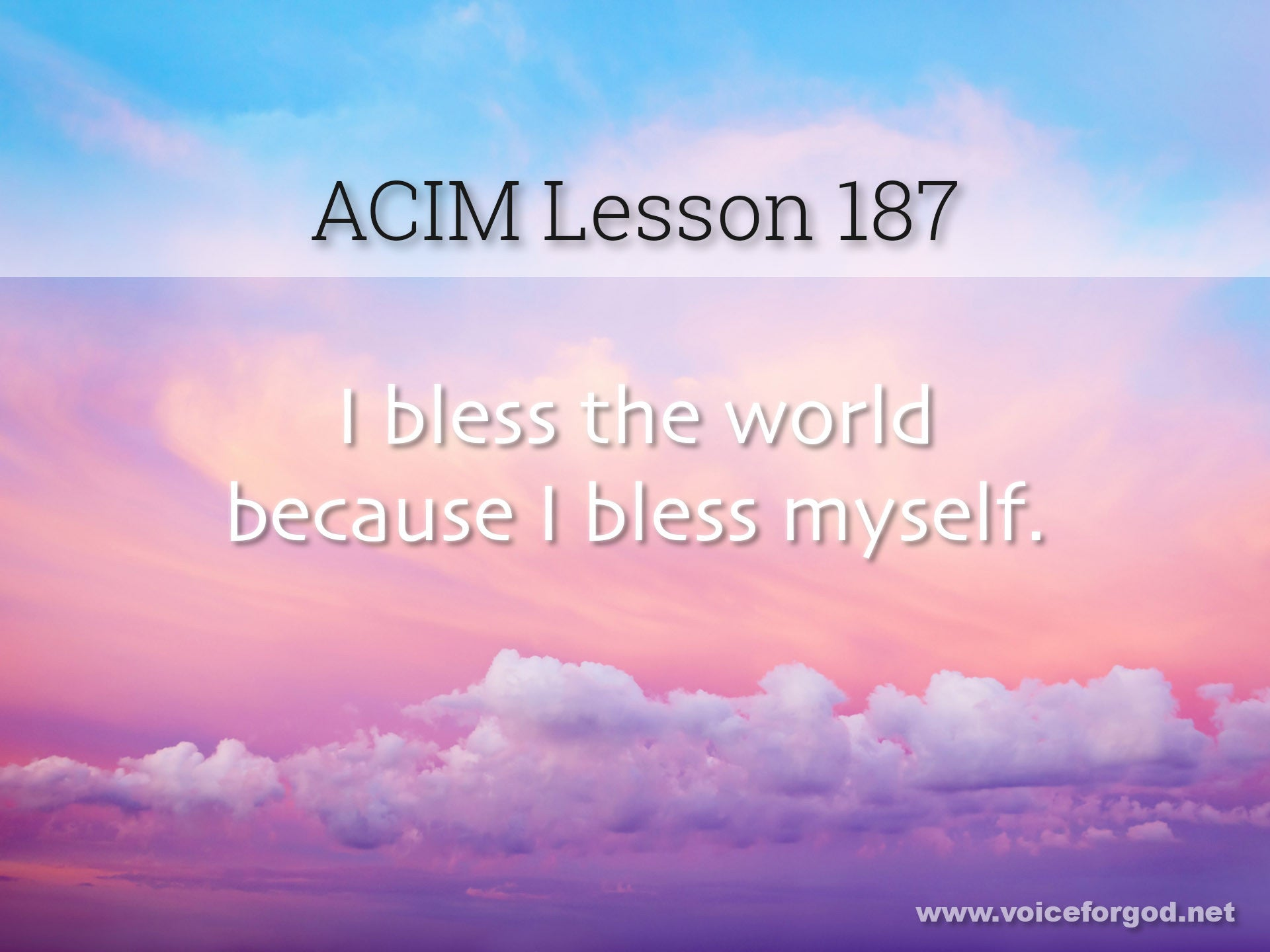 ACIM Lesson 187 - A Course in Miracles Workbook Lesson 187