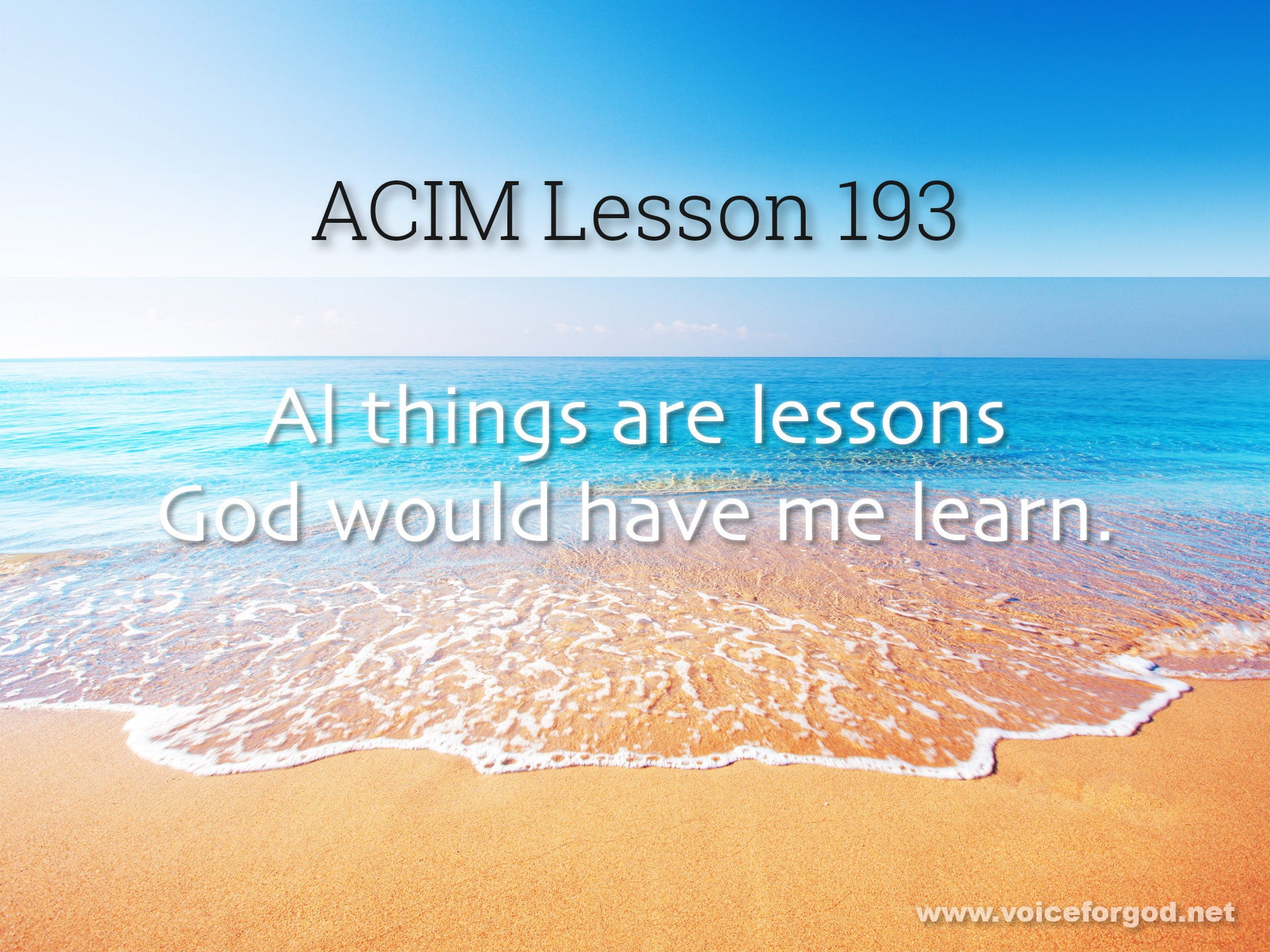 ACIM Lesson 193 - A Course in Miracles Workbook Lesson 193