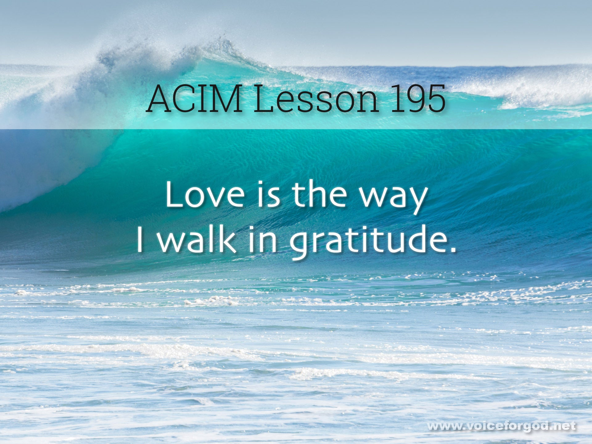 ACIM Lesson 195 - A Course in Miracles Workbook Lesson 195