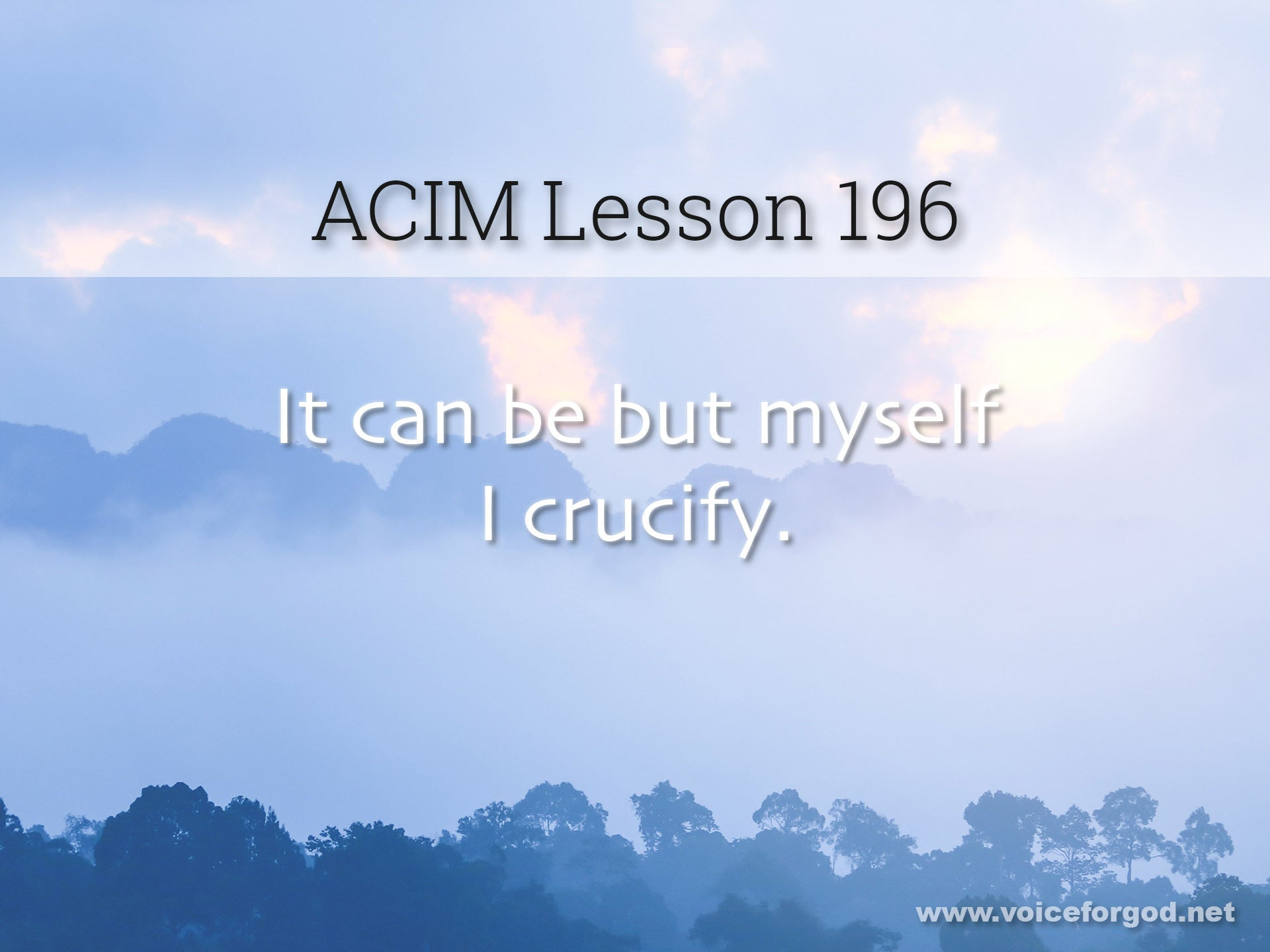 ACIM Lesson 196 - A Course in Miracles Workbook Lesson 196