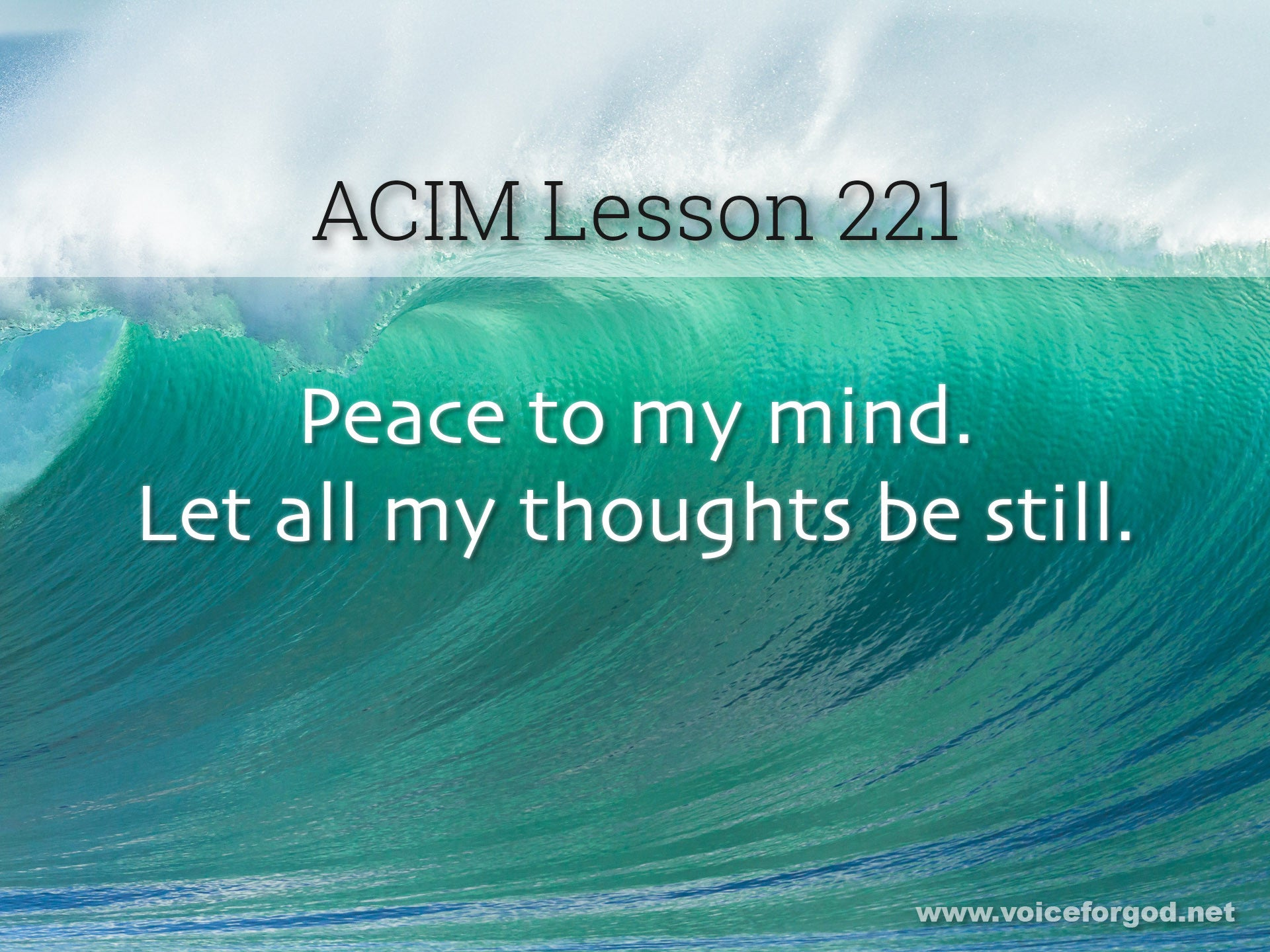 ACIM Lesson 221 - A Course in Miracles Workbook Lesson 221