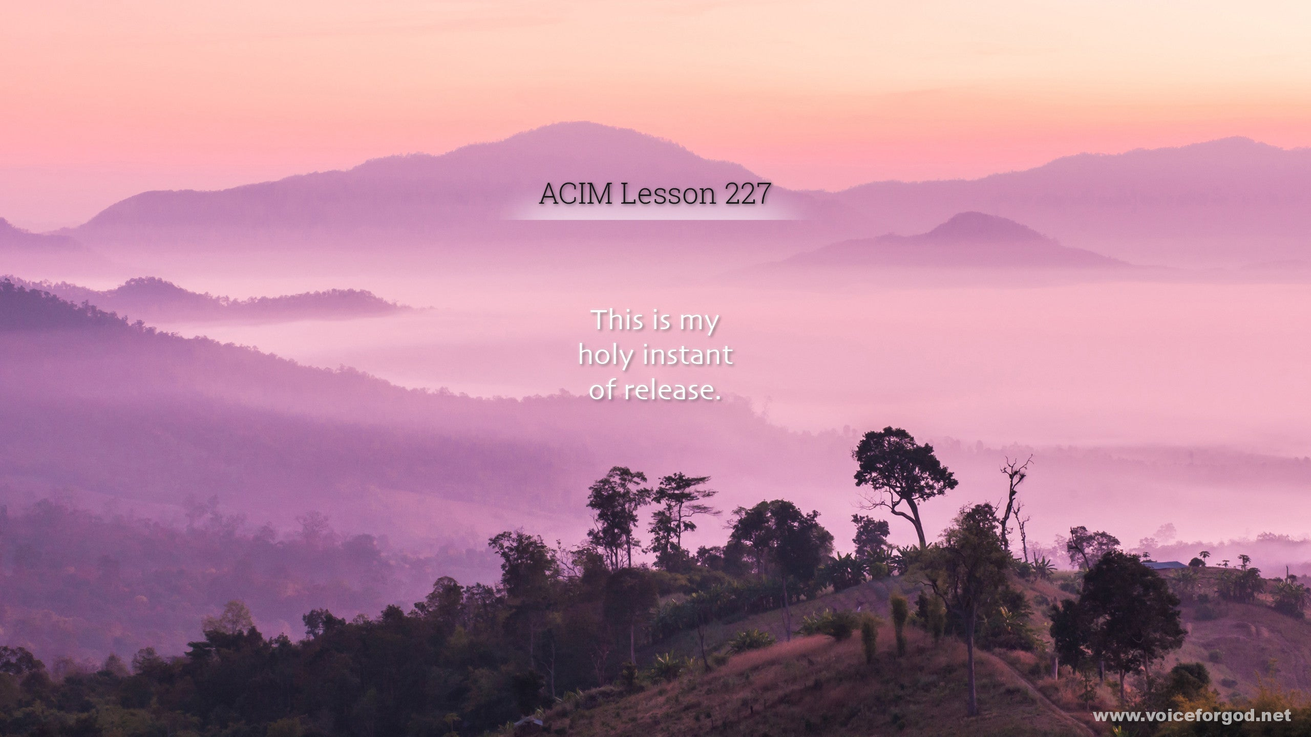 ACIM Lesson 227 - A Course in Miracles Workbook Lesson 227