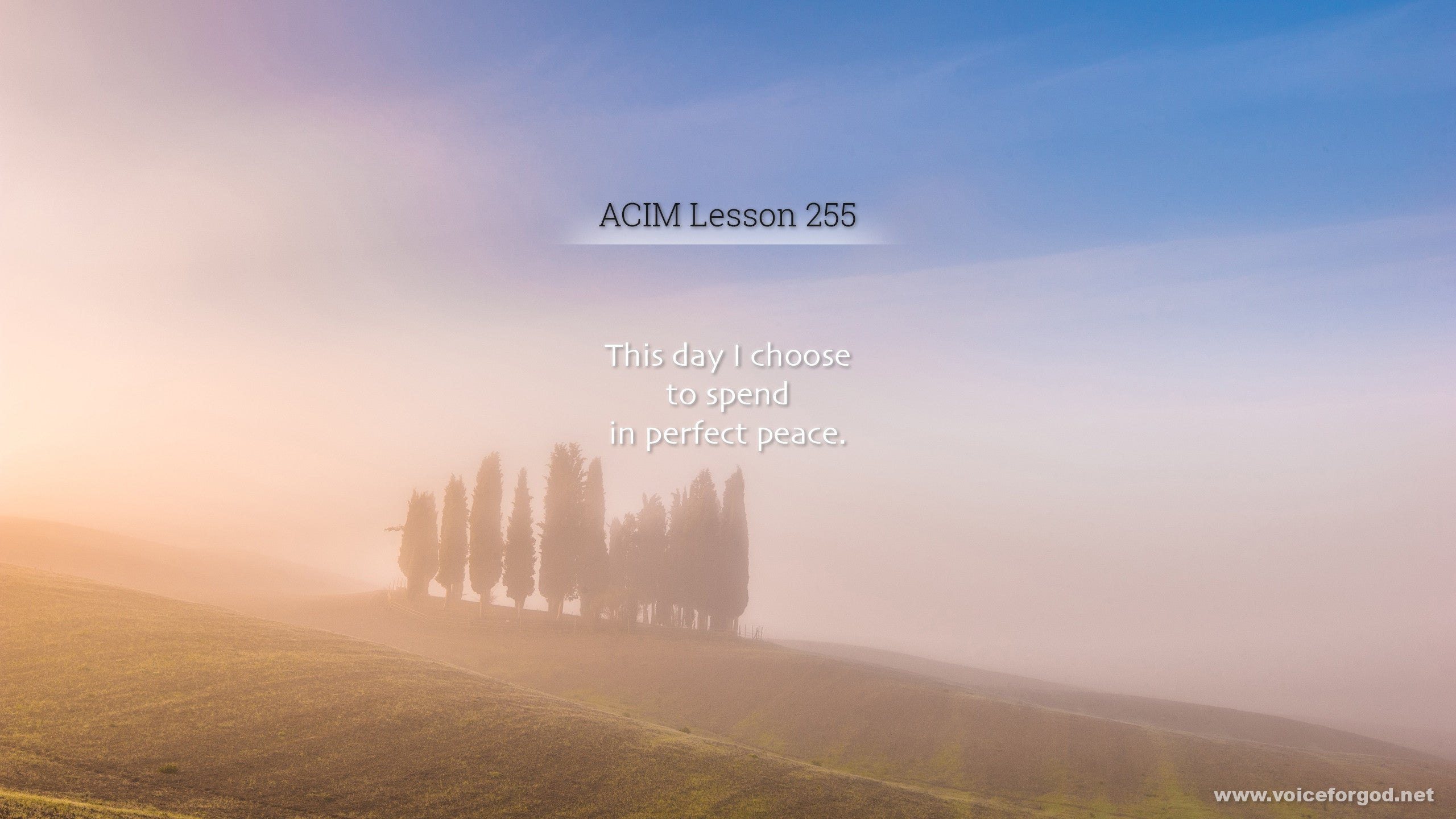 ACIM Lesson 255 - A Course in Miracles Workbook Lesson 255