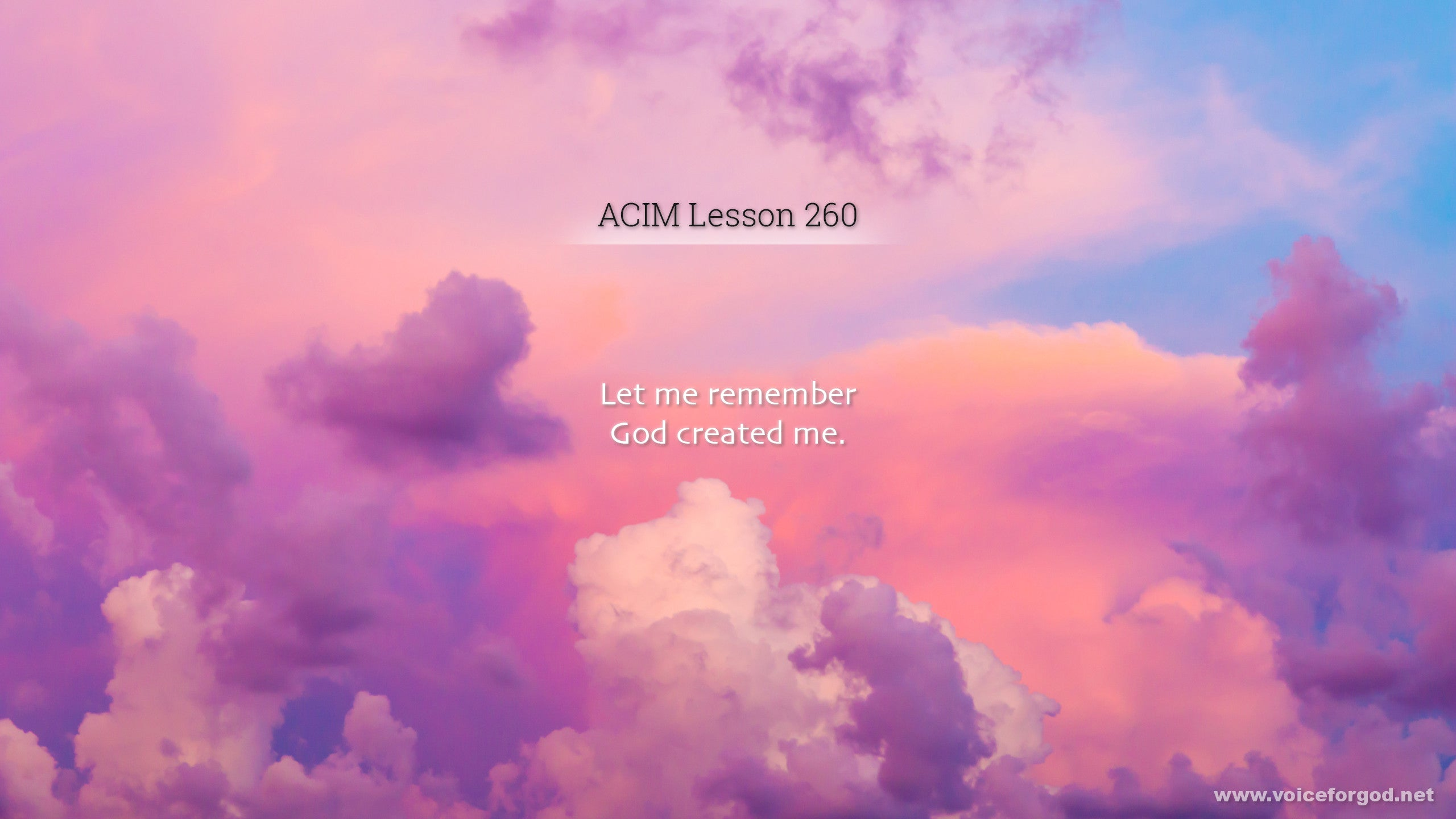 ACIM Lesson 260 - A Course in Miracles Workbook Lesson 260