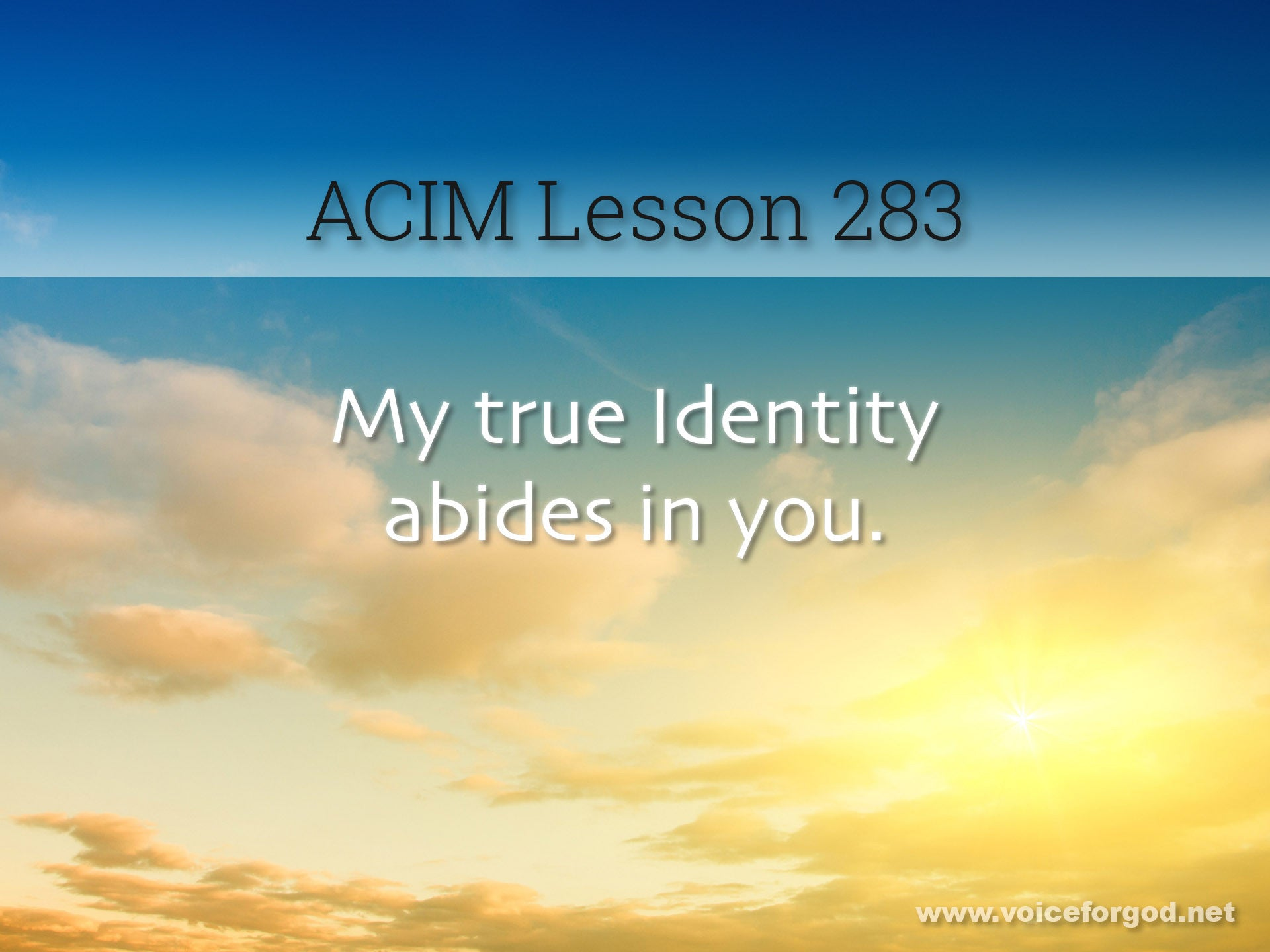 ACIM Lesson 283 - A Course in Miracles Workbook Lesson 283