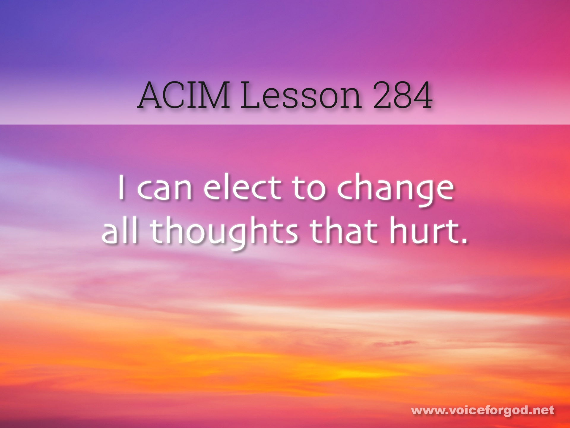 ACIM Lesson 284 - A Course in Miracles Workbook Lesson 284