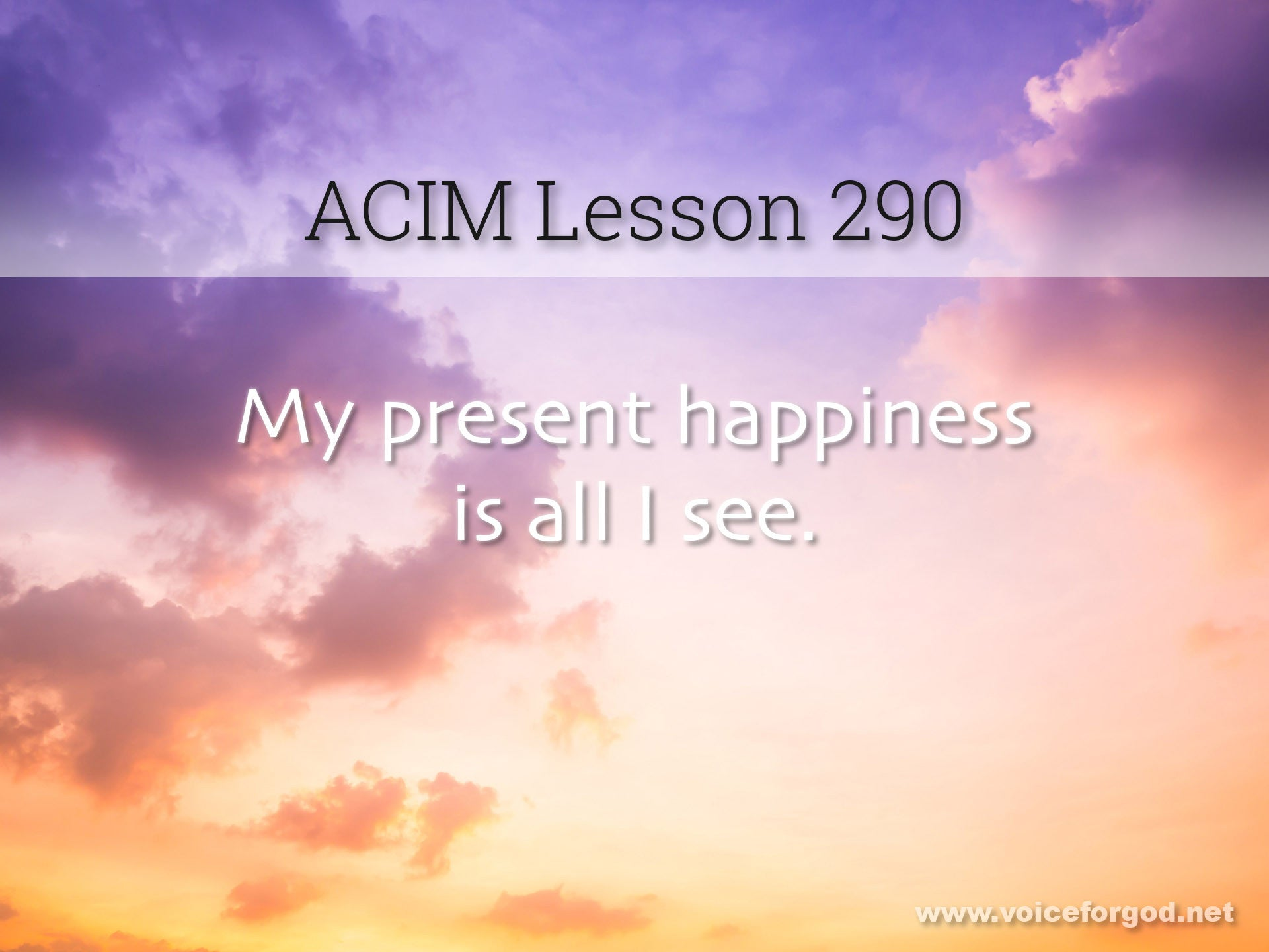 ACIM Lesson 290 - A Course in Miracles Workbook Lesson 290