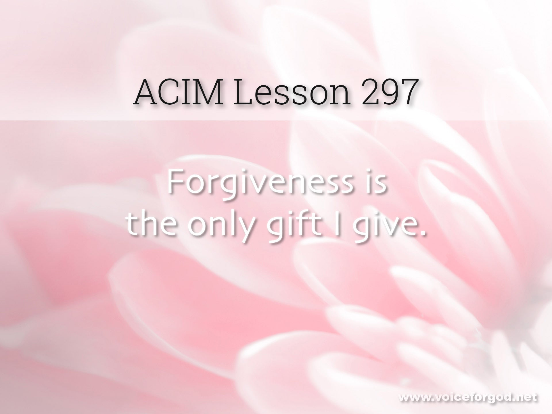 ACIM Lesson 297 - A Course in Miracles Workbook Lesson 297