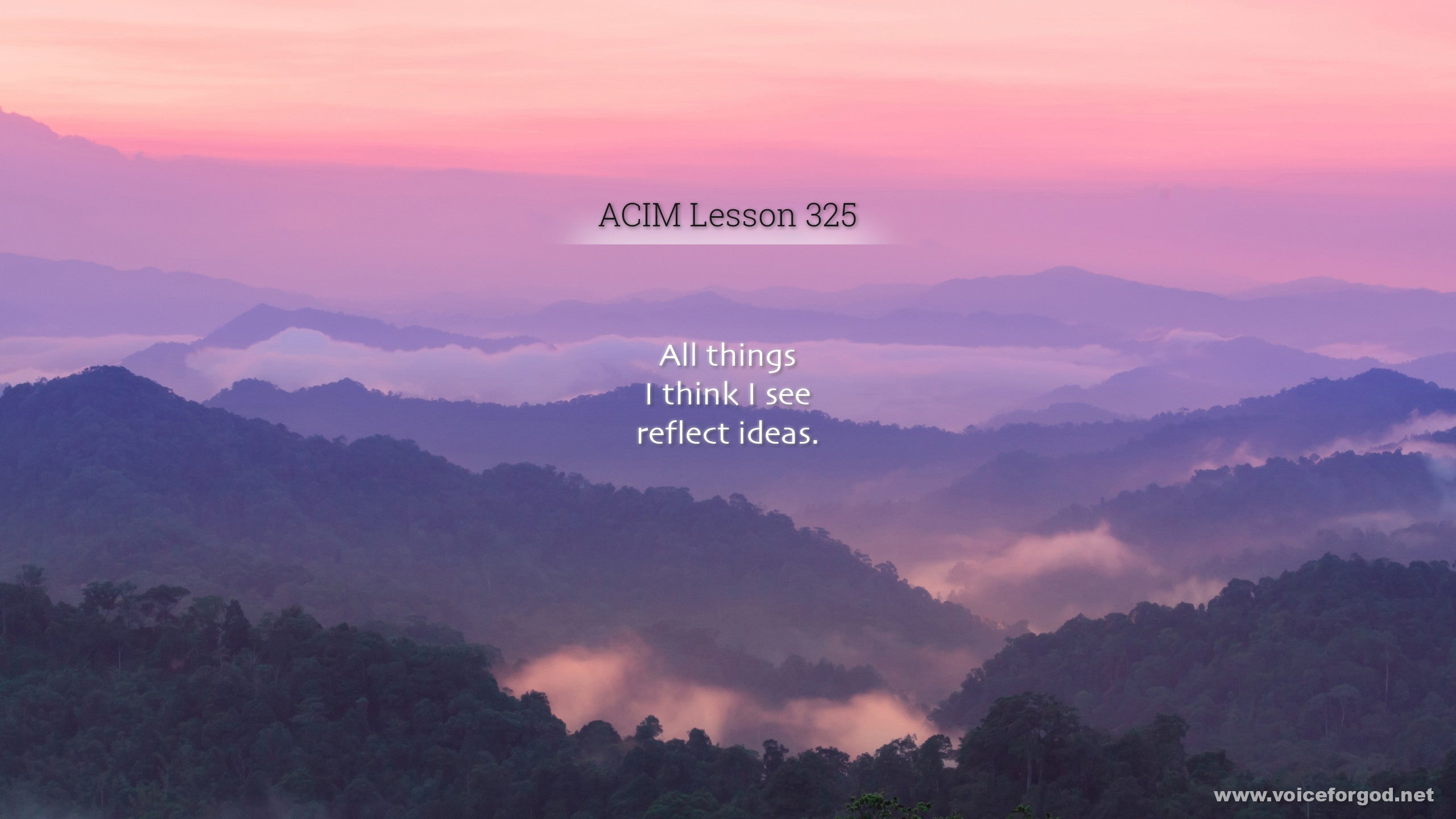 ACIM Lesson 325 - A Course in Miracles Workbook Lesson 325