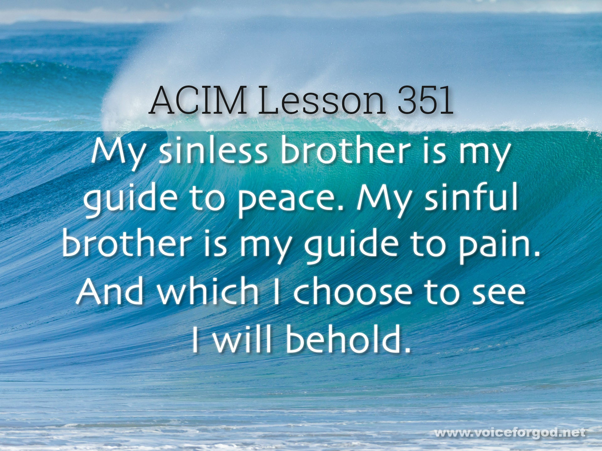 ACIM Lesson 351 - A Course in Miracles Workbook Lesson 351