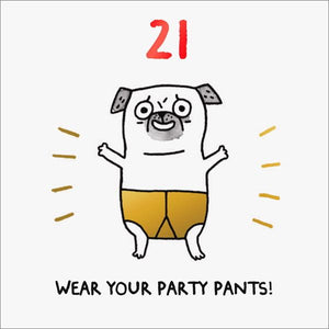 21.  Wear Your Party Pants.