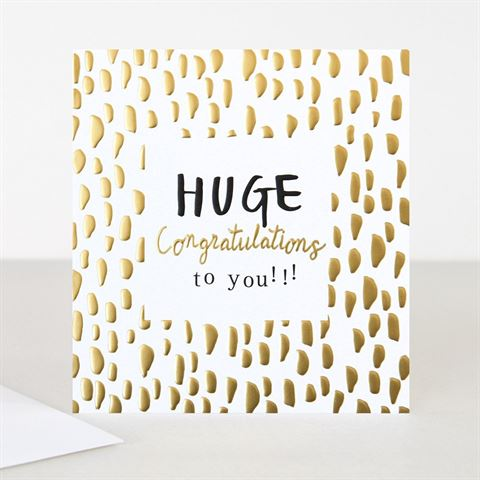 Huge Congratulations To You!!!