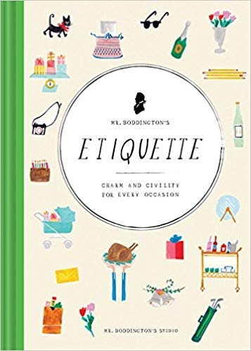 Mr. Boddington's Etiquette: Charm and Civility for Every Occasion