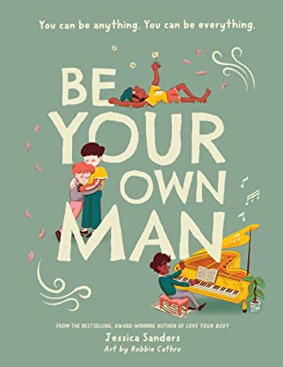 Be Your Own Man