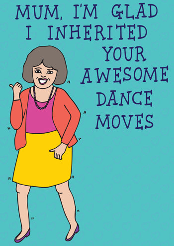 Mum, I'm Glad I Inherited Your Awesome Dance Moves
