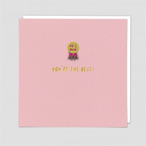 You're The Best (No 1 Mum Enamel Pin)