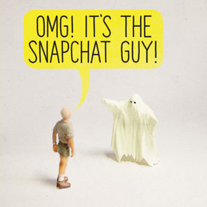 OMG! It's The Snapchat Guy!