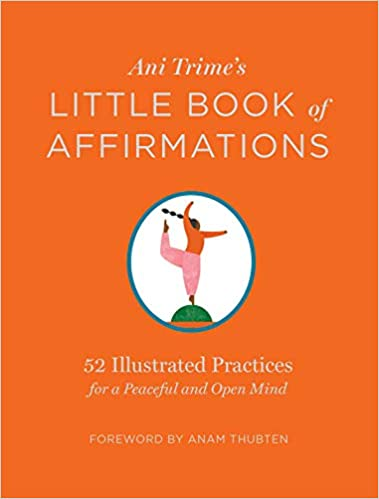Little Book of Affirmations: 52 Illustrated Practices for a Peaceful and Open Mind