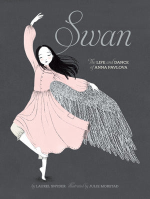 Swan. The Life And Dance Of Anna Pavlova