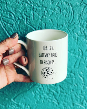 Tea Is A Gateway Drug To Biscuits