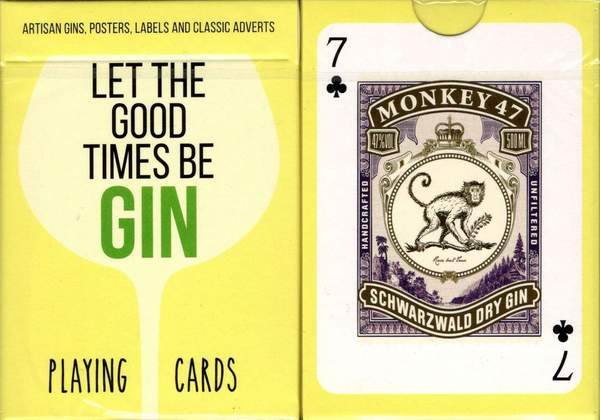Let The Good Times Be Gin Playing Cards