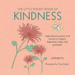The Little Pocket Book Of Kindfulness