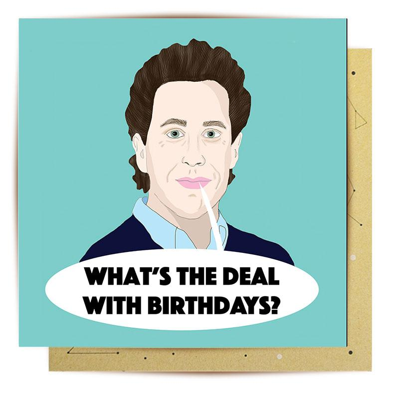 What's The Deal With Birthdays?