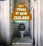 Sh*t Towns of New Zealand: Number Two