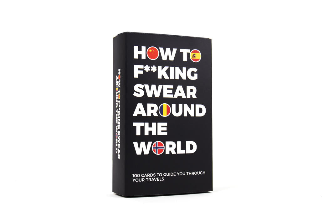 How To Fu*#king Swear Around The World