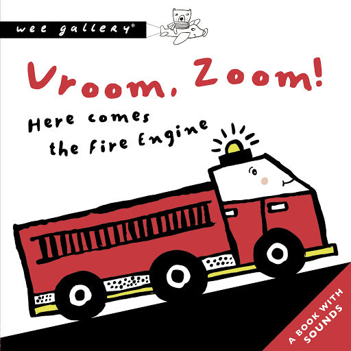 Vroom, Zoom! Here comes the fire engine! A Press And Listen Book