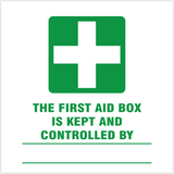 First aid box is kept and controlled by safety sign
