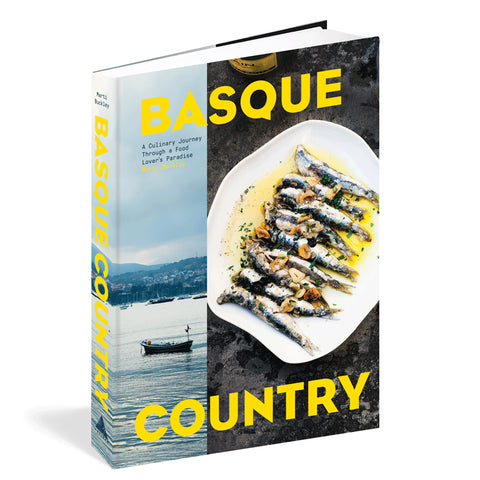 Basque Country : A Culinary Journey into a Food Lover's Paradise