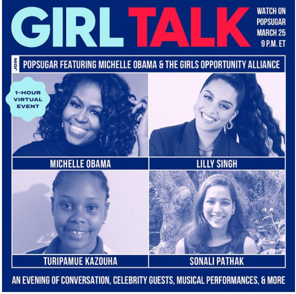 Girl Talk: An Epic Virtual Event With POPSUGAR, Michelle Obama, and the Girls Opportunity Alliance