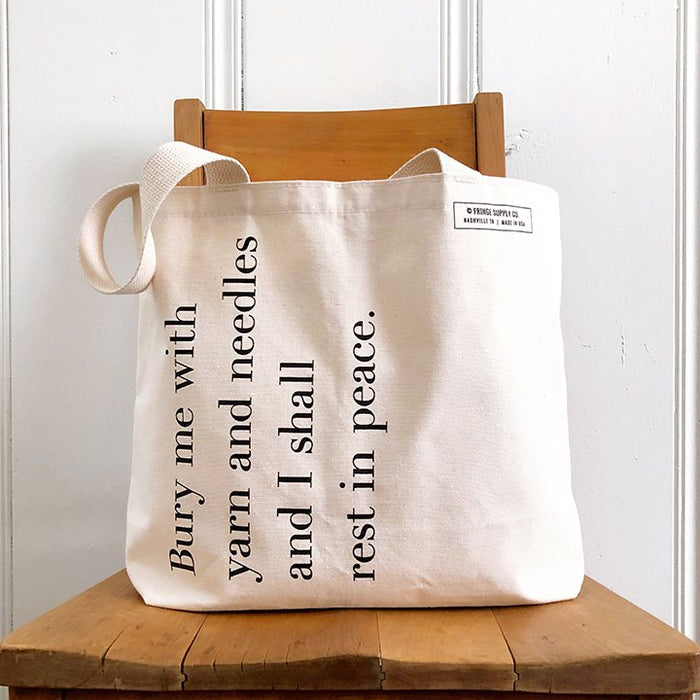 Bury Me With Yarn Tote Bag