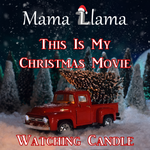 This Is My Christmas Movie Watching Candle