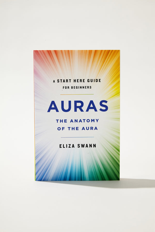 Eliza Swann Auras The Anatomy of the Aura