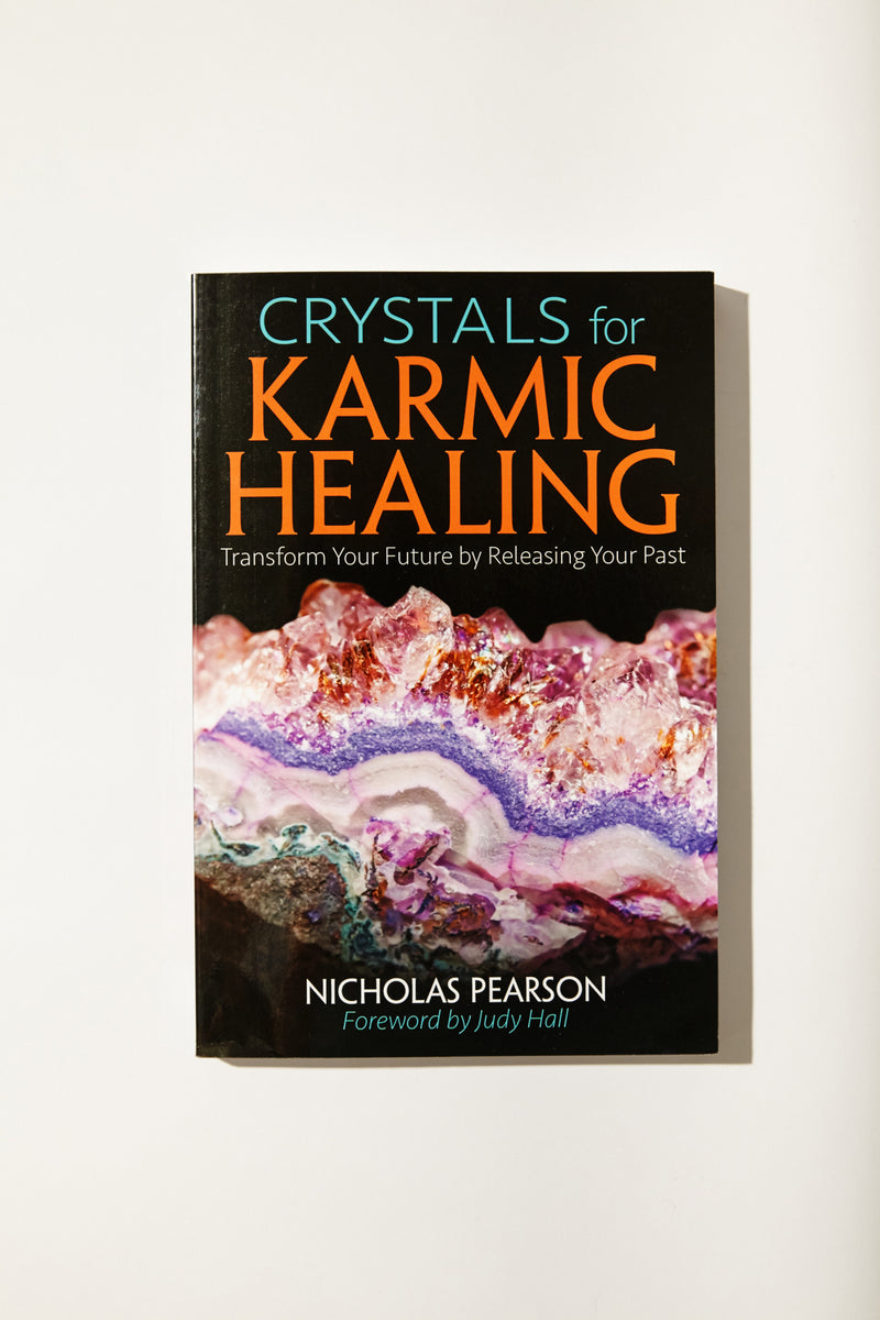 Crystals for Karmic Healing by Nicholas Pearson