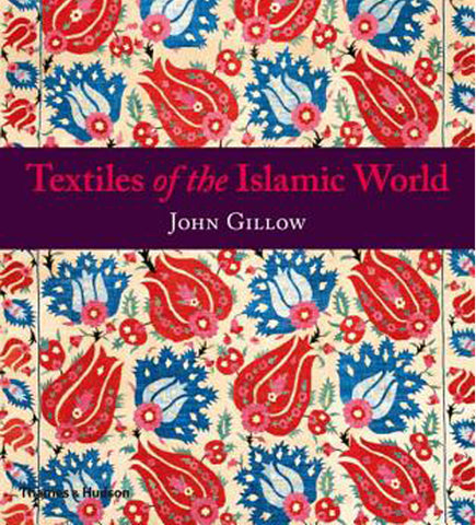 Textiles of the Islamic World Book