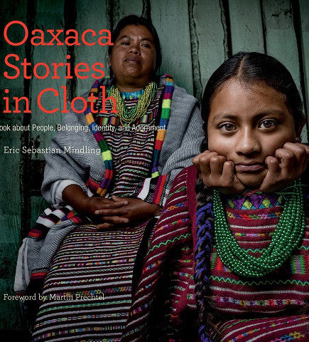 Oaxaca: Stories in Cloth Book