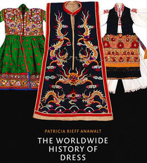 The Worldwide History of Dress Book