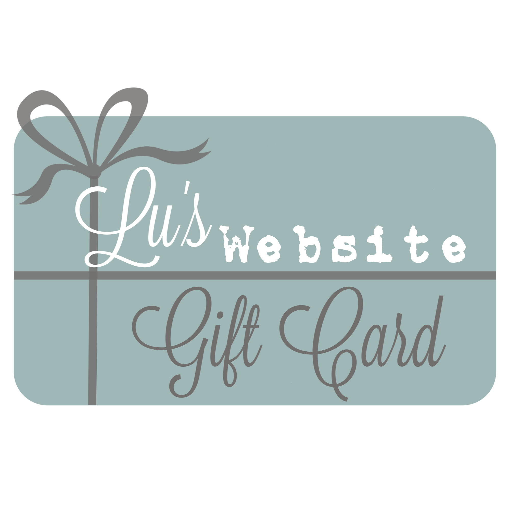 Lu's Website Gift Card