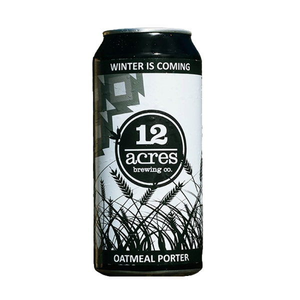 12 Acres Winter Is Coming Oatmeal Porter (440ml / 5.2%) (4589617709102)