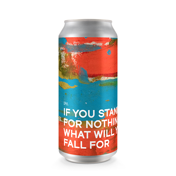Boundary Brewing If You Stand For Nothing What Will You Fall For - IPA  (440ml / 6.0%) (4673161822254)