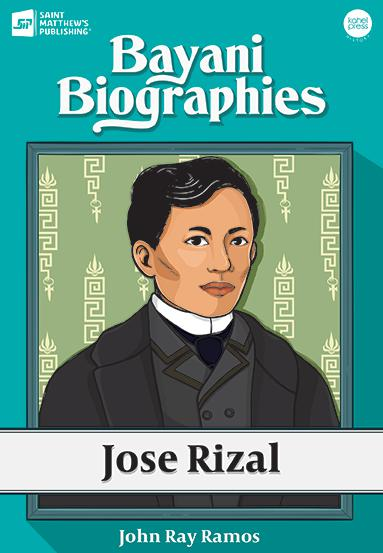 Kahel Press - Bayani Biographies: José Rizal - Roots Collective PH
