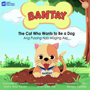Bantay: The Cat Who Wants to Be a Dog by Alvin Gale Tan - Roots Collective PH